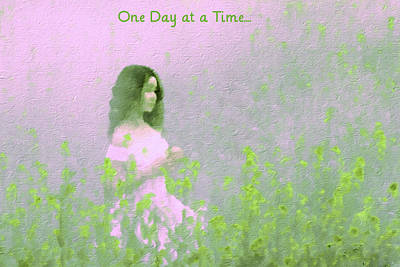 Mixed Media - One Day At A Time by Femina Photo Art By Maggie