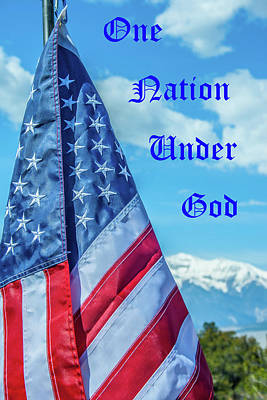 Photograph - One Nation Under God by Tony Baca