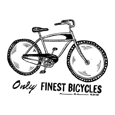 Only Finest Bicycles Art Print