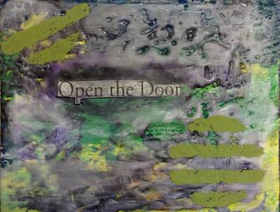 Mixed Media - Open The Door by Windy Savarese
