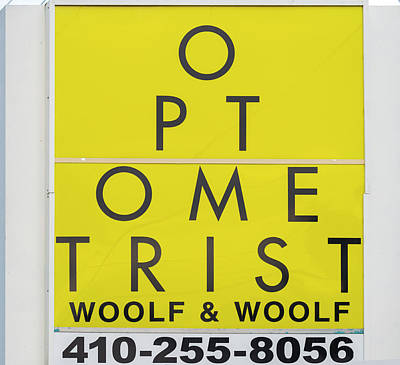 Photograph - Optometrist Sign by Brian Wallace