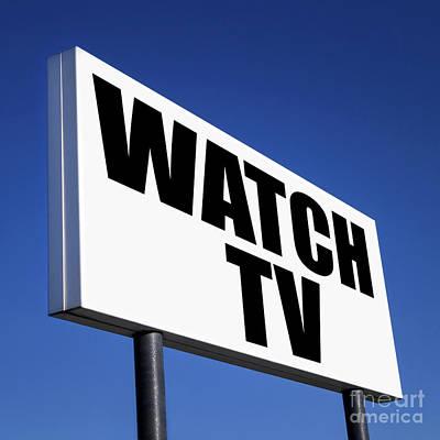 Order To Watch Tv Art Print