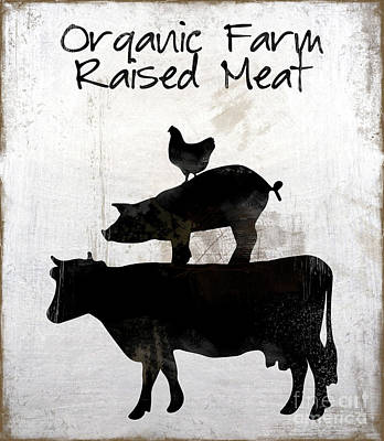 Farm Raised Pigs Painting - Organic Farm Raised Meat, Weathered Working Farm Sign Kitchen Art by Tina Lavoie