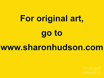 Painting - Original Art by Sharon Hudson