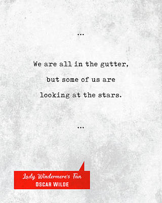 Photograph - Oscar Wilde Quotes - Lady Windermere's Fan - Literary Quotes - Book Lover Gifts - Typewriter Quotes by Studio Grafiikka