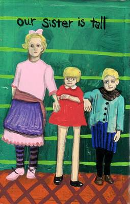 Painting - Our Sister Is Tall by JoLynn Potocki