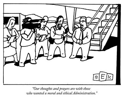 Drawing - Our Thoughts And Prayers by Bruce Eric Kaplan