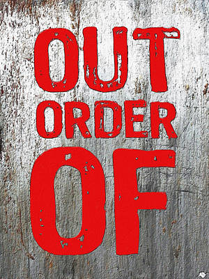 Painting - Out Of Order by Tony Rubino