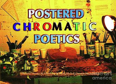 Digital Art - Postered Chromatic Poetics by Aberjhani's Official Postered Chromatic Poetics