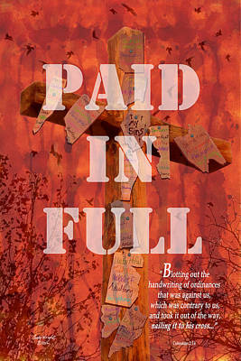 Photograph - Paid In Full by Cindy Wright