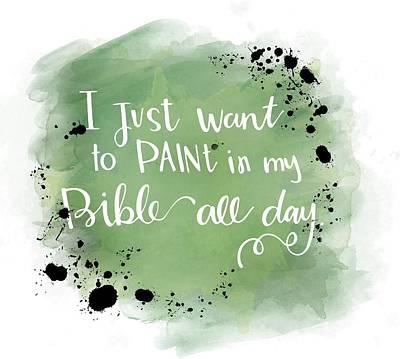 Paint All Day Art Print