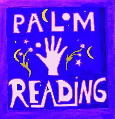 Etc. Painting - Palm Reading Sign by HollyWood Creation By linda zanini