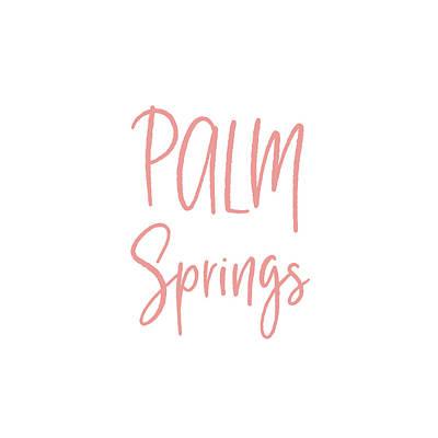 Digital Art - Palm Springs Pink On White- Art By Linda Woods by Linda Woods