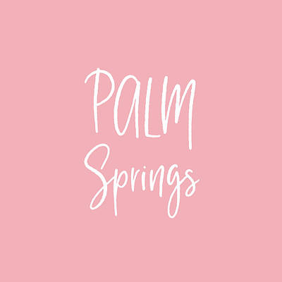 Digital Art - Palm Springs White On Pink- Art By Linda Woods by Linda Woods