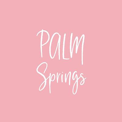 Desert Digital Art - Palm Springs White On Pink- Art By Linda Woods by Linda Woods