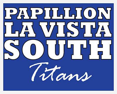 Digital Art - Papillion La Vista South Titans by Brian Moore