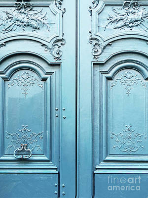 Photograph - Paris Blue Doors - Parisian Door Prints - Paris Dreamy Blue Door Wall Art - Parisian French Doors  by Kathy Fornal