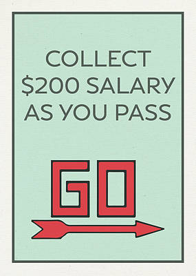 Monopoly Mixed Media - Pass Go Collect 200 Dollars Vintage Monopoly Board Game Theme Card by Design Turnpike