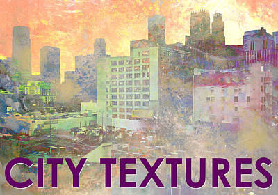 Mixed Media - Pastel City Textures by John Fish