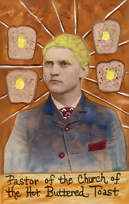 Painting - Pastor Of The Church Of The Hot Buttered Toast by JoLynn Potocki