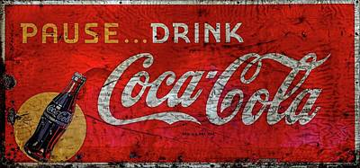 Photograph - Pause Drink Coca-cola Sign by Carol Montoya
