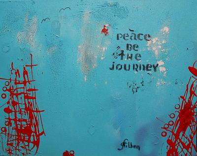Painting - Peace Be The Journey by Gh FiLben