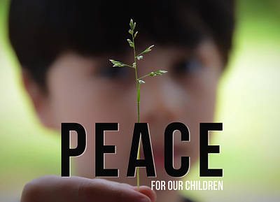 Photograph - Peace For Our Children by Andrea Anderegg