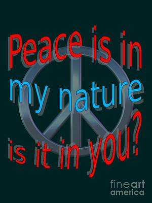 Digital Art - Peace Is In My Nature by Pharris Art