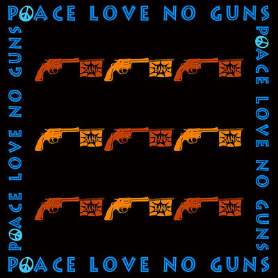 Burnt Digital Art - Peace Love No Guns by Tommytechno Sweden