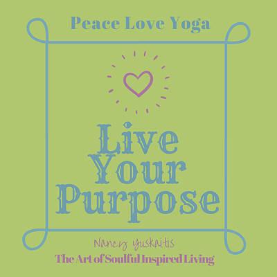 Digital Art - Peace Love Yoga by Nancy Yuskaitis