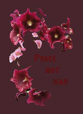 Digital Art - Peace Not War by David and Lynn Keller