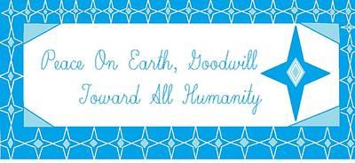 Digital Art - Peace On Earth, Goodwill Toward All Humanity by Linda Velasquez