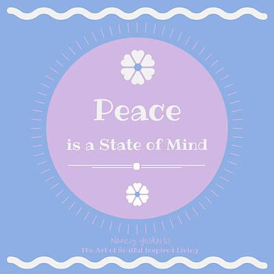 Digital Art - Peace State Of Mind by Nancy Yuskaitis