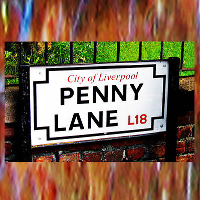 Photograph - Penny Lane Liverpool England Sign by Tom Conway