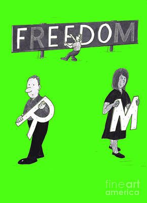 Mixed Media - People Removing Letters From A Freedom Sign by Lee Serenethos