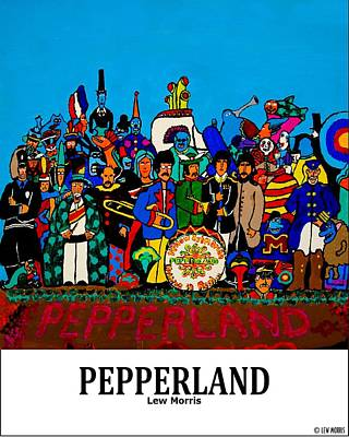 Lonely Hearts Club Band Painting - Pepperland by Lew Morris