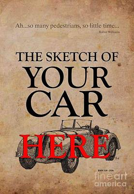 Personalized Poster, The Sketch Of Your Car And Quote Art Print by Pablo Franchi