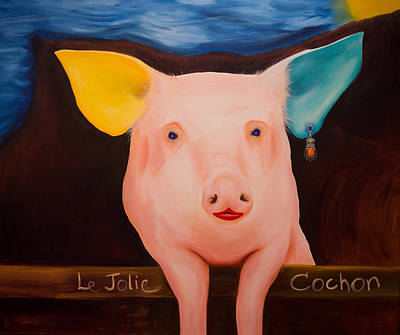 Of A Pig Painting - Petunia - Le Joli Cochon by Alan Austin