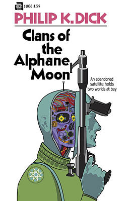 Scifi Digital Art - Philip K. Dick - Clans Of The Alphane Moon by Tomas Raul Calvo Sanchez