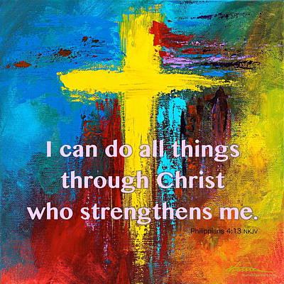 Painting - Philippians 4 13 by Kume Bryant