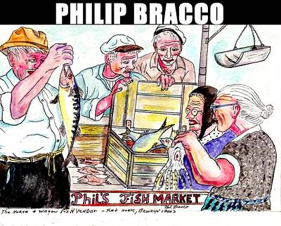 Mixed Media - Phil's Fish Market by Philip Bracco