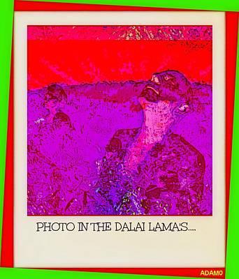 The Dalai Lama Digital Art - Photo In The Dalai Lama's... by Tony Adamo