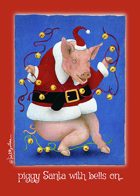 Painting - piggy Santa with bells on... by Will Bullas