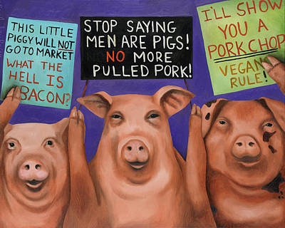 Painting - Pigs On Strike by Leah Saulnier The Painting Maniac