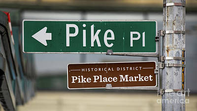 Photograph - Pike Place Street Sign by Jerry Fornarotto