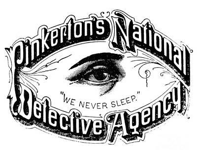 Policeman Wall Art - Drawing - Pinkerton's National Detective Agency, We Never Sleep by American School