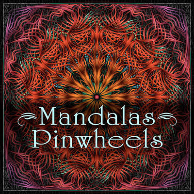 Digital Art - Pinwheel Mandalas by Becky Titus