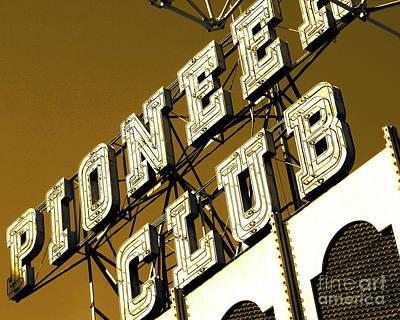 Photograph - Pioneer Club Fremont Street Las Vegas  Fine Art Photograph Sepia Landscape Photograph  by Tim Hovde