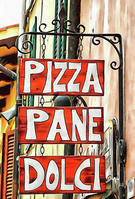Photograph - Pizza Pane E Dolci by Dorothy Berry-Lound