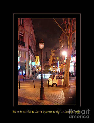 Photograph - Place St Michel To Latin Quarter To Eglise Saint-severin Greeting Card And Poster by Felipe Adan Lerma